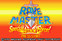 Rave Master - Special Attack Force! - Introduction  - Start Screen - User Screenshot